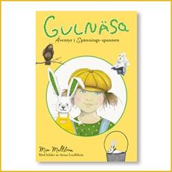 Gulnäsa – Äventyr i Spännings spannen av Mia Mellström